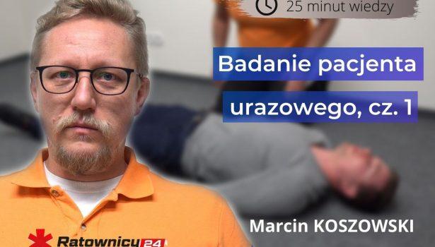 marcin koszowski_badanie pacjenta urazowego
